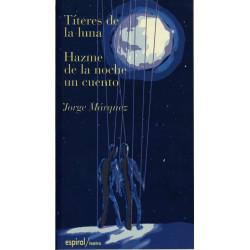 Títeres de la luna / Hazme...