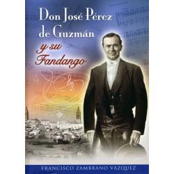 Don José Pérez de Guzmán y...
