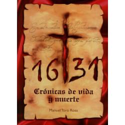 1631. Crónicas de vida y...