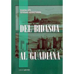 Del Bidasoa al Guadiana