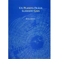 Un planeta frágil llamado Gaia