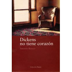 Dickens no tiene corazón