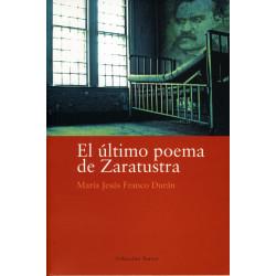 El último poema de Zaratustra